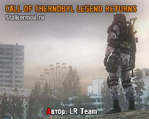 Call of Chernobyl Legend Returns