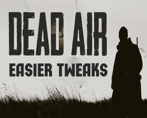 Сталкер Dead Air Easier Tweaks
