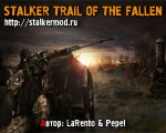 S.T.A.L.K.E.R. Trail of the fallen